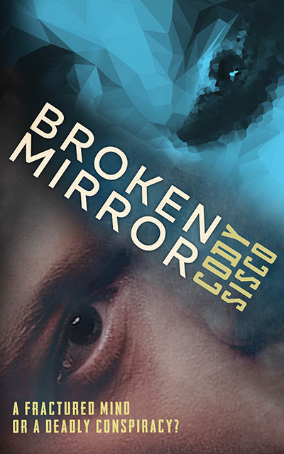 image of book cover of Broken Mirror by Cody Sisco